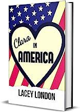Clara in America: A laugh-out-loud romp in the Florida sunshine! (Clara Andrews Book 7)