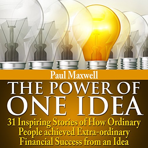 The Power of One Idea audiobook cover art
