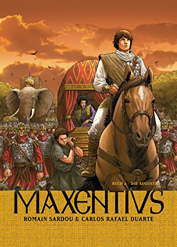 Maxentius, Band 2 - Die Augusta: Bd. 2: Die Augusta (German Edition)