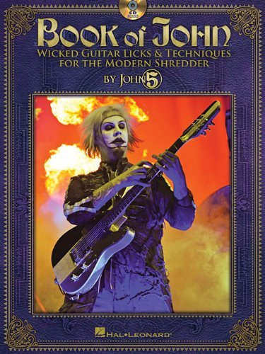 Book of John: Wicked Guitar Licks & Techniques for the Modern Shredder (Book & CD) (Guitar Educational) by John 5 (26-Mar-2012) Paperback