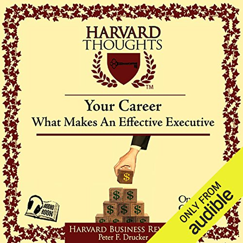 What Makes an Effective Executive                   By:                                                                                                                                 Peter F Drucker                               Narrated by:                                                                                                                                 Bill DeWees                      Length: 23 mins     35 ratings     Overall 4.3