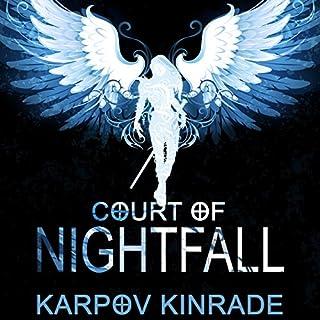 Court of Nightfall     Nightfall Chronicles #1              Autor:                                                                                                                                 Karpov Kinrade                               Sprecher:                                                                                                                                 Emily Woo Zeller                      Spieldauer: 12 Std. und 7 Min.     10 Bewertungen     Gesamt 4,2