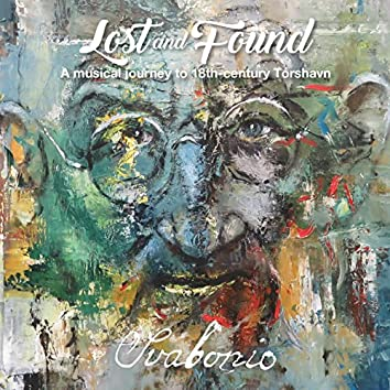 Lost and Found (A Musical Journey to 18th-Century Tórshavn)