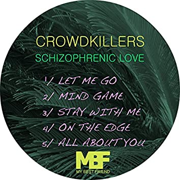 Schizophrenic Love - EP