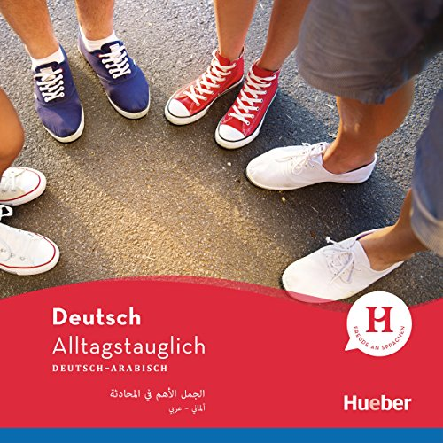 Alltagstauglich Deutsch: Deutsch-Arabisch audiobook cover art
