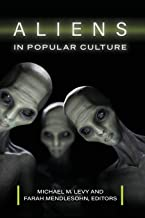 Aliens in Popular Culture