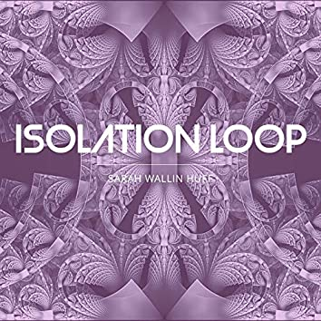 Isolation Loop (After H.I.F. Biber's Passacaglia from the Rosary Sonatas)