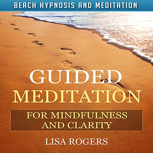 Guided Meditation for Mindfulness and Clarity with Beach Hypnosis and Meditation audiobook cover art