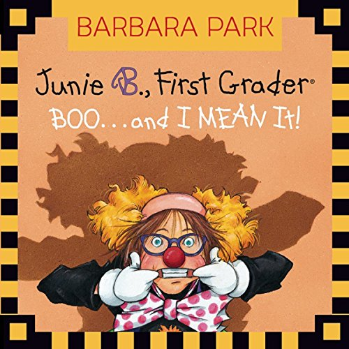 Junie B. Jones #24: BOO...and I MEAN It! audiobook cover art