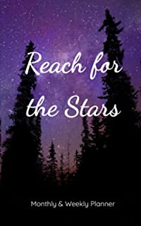 Reach for the Stars Weekly and Monthly Planner: Small 5x8 Purple Galaxy Forest Motivational Quote Monthly Weekly Undated P...