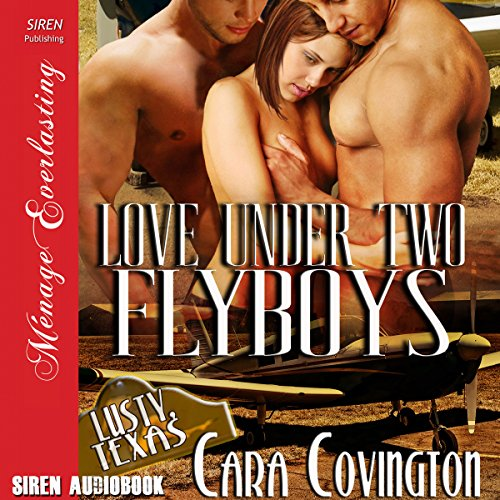 Love Under Two Flyboys audiobook cover art