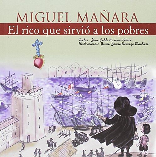 Miguel Mañara, El rico que sirvió a los pobres: 1 (Vidas de Santos)