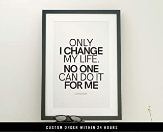 Dozili Quote Print Only I can Change My Life. No one can do it for me Wall Decor 8x10 Printable Motivational Poster Quote Printable