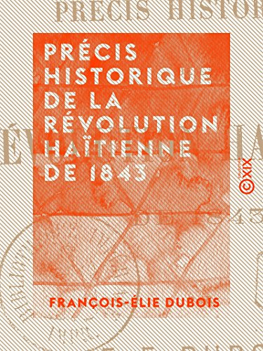 १1843 को हाईटियन क्रान्तिको ऐतिहासिक सारांश