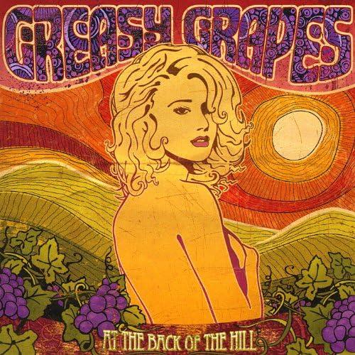Greasy Grapes