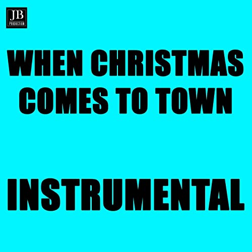 The Polar Express When Christmas Comes To Town.When Christmas Comes To Town Instrumental Version From