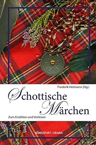 Schottische Märchen: ZumErzählenundVorlesen