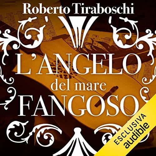 L'angelo del mare fangoso audiobook cover art