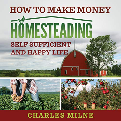 How to Make Money Homesteading cover art