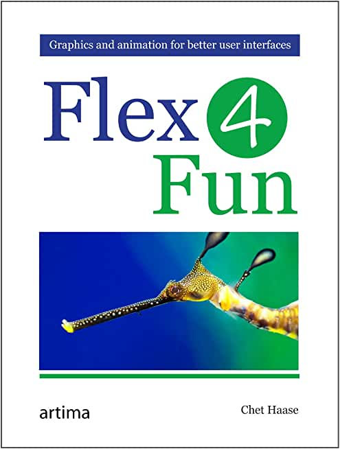 Flex 4 Fun (English Edition)