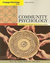 Cengage Advantage; Community Psychology: Linking Individuals and Communities (Cengage Advantage Books) 3rd (third) Edition by Kloos, Bret, Hill, Jean, Thomas, Elizabeth, Wandersman, Abra [2011]
