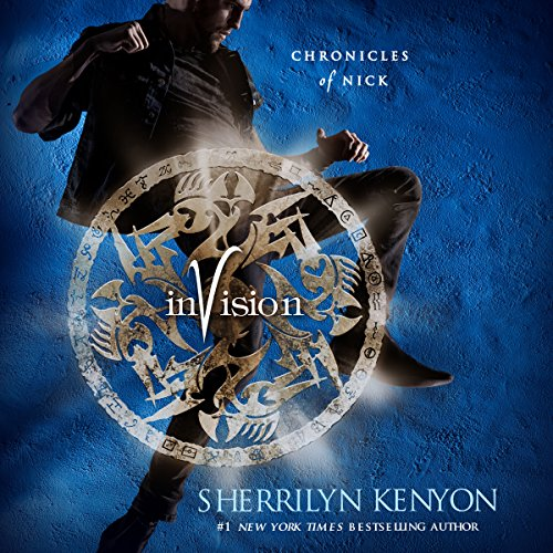 Invision     Chronicles of Nick              Written by:                                                                                                                                 Sherrilyn Kenyon                               Narrated by:                                                                                                                                 Holter Graham                      Length: 7 hrs and 43 mins     7 ratings     Overall 5.0