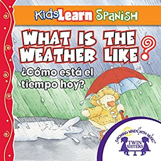Kids Learn Spanish: What Is the Weather Like Today (Weather) cover art