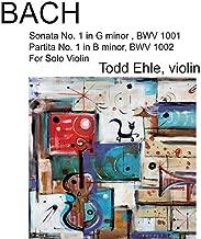 Bach: Sonata No. 1 in G Minor, BWV 1001 - Partita No. 1 in B Minor, BWV 1002