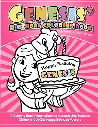 Genesis' Birthday Coloring Book Kids Personalized Books: A Coloring Book Personalized for Genesis that includes Children's Cut Out Happy Birthday Posters