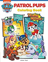 Patrol Pups: Paw Patrol Coloring Book For Kids
