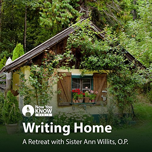 Writing Home: A Retreat with Sr. Ann Willits, O.P. copertina
