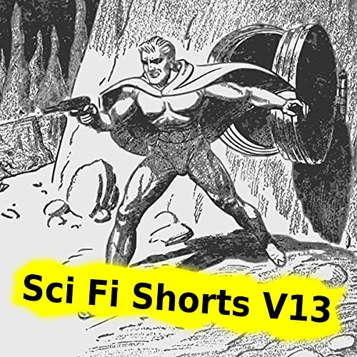 『Sci Fi Shorts Volume 13』のカバーアート