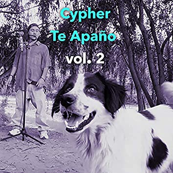 Cypher Te Apaño, Vol. 2