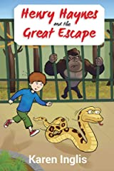 Henry Haynes and the Great Escape Kindle Edition