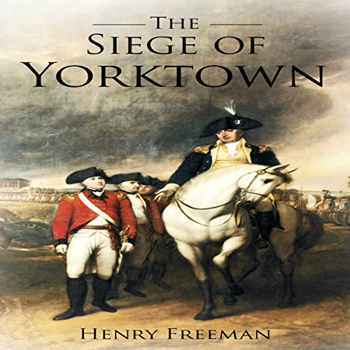 Siege of Yorktown audiobook cover art