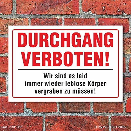 Schild Durchgang verboten witzig lustig Warnschild 3 mm Alu-Verbund 300 x 200 mm