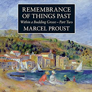 Within a Budding Grove, Part 2     Remembrance of Things Past              By:                                                                                                                                 Marcel Proust                               Narrated by:                                                                                                                                 John Rowe                      Length: 10 hrs and 39 mins     12 ratings     Overall 4.8