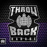 Throwback Garage - Ministry Of Sound
