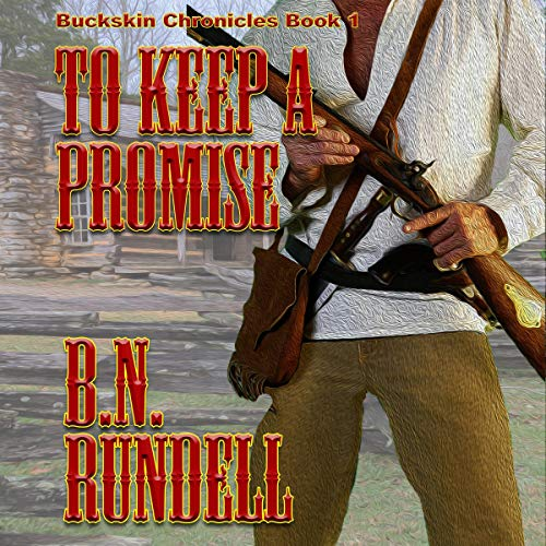 To Keep a Promise Audiobook By B.N. Rundell cover art