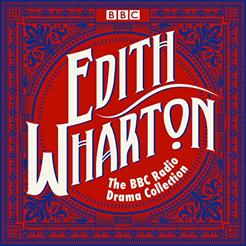 The Edith Wharton BBC Radio Drama Collection audiobook cover art