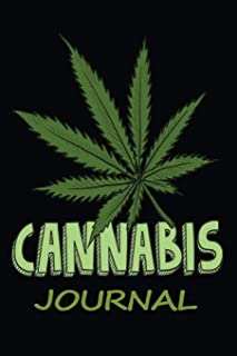 Cannabis Journal: Logbook to Review Encounters with Different Marijuana Strains