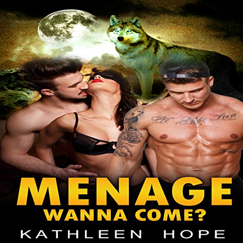 Menage: Wanna Come? audiobook cover art