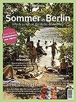 Sommer in Berlin 2021: Urlaub zu Hause: Entdecke deine Stadt!
