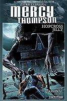 Patricia Briggs' Mercy Thompson: Hopcross Jilly 1606906682 Book Cover