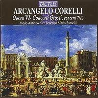 Opera 6 / Concerti Grossi: Concerti 7/12 by Arcangelo Corelli (1999-09-14)