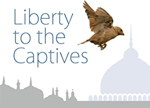 Liberty to the Captives