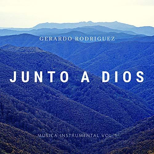 Junto A Dios (Música Instrumental, Vol. 1)