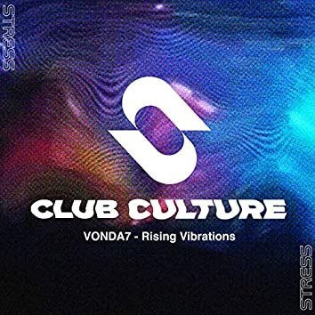 Rising Vibrations