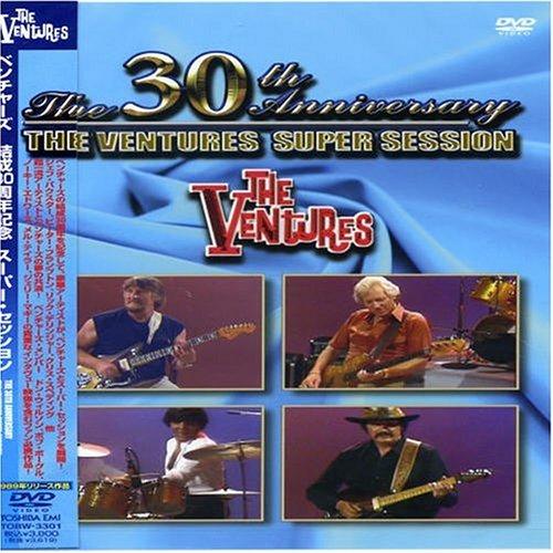 結成30周年記念 ベンチャーズ・スーパー・セッション [DVD]