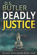 Deadly Justice (DS Jack Mackinnon Crime Series) (Volume 4)